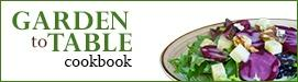 Garden to Table Cookbook